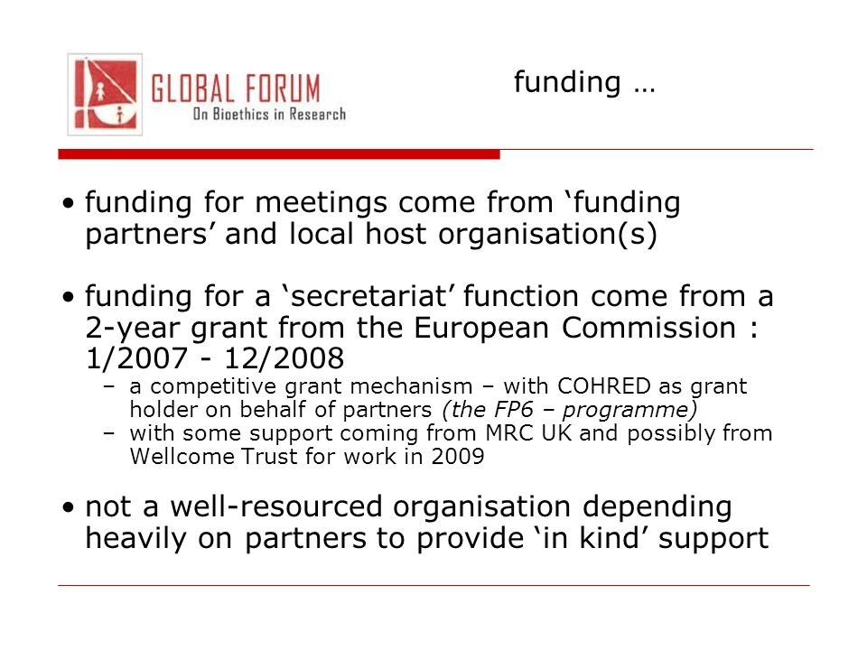 funding … funding for meetings come from 'funding partners' and local host organisation(s)
