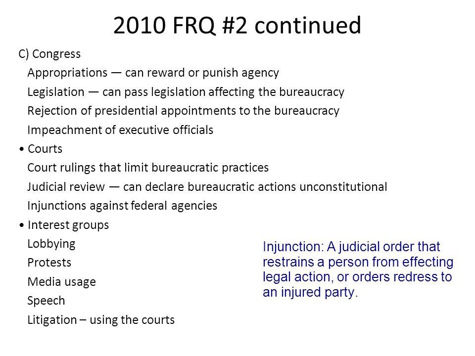 2010 FRQ #2 continued C) Congress