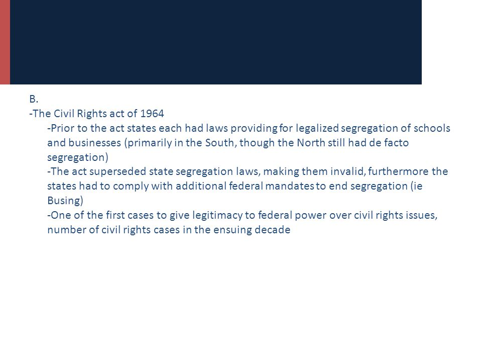 B. -The Civil Rights act of 1964.