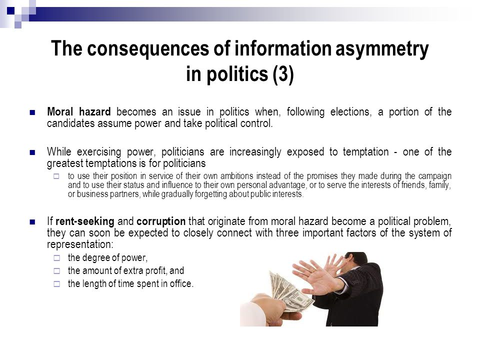 The consequences of information asymmetry in politics (3)