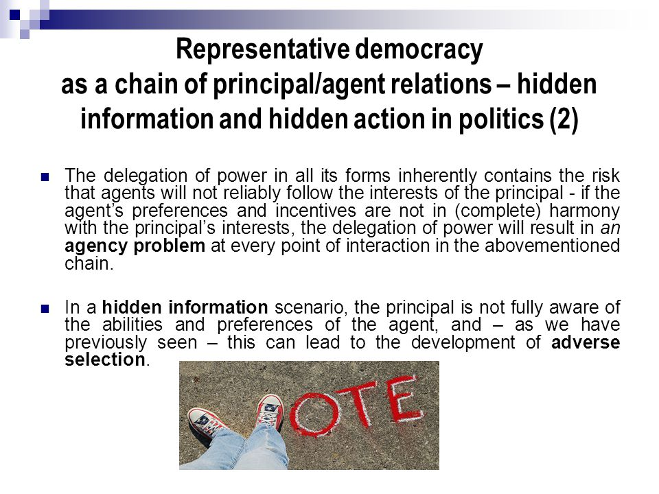 Representative democracy as a chain of principal/agent relations – hidden information and hidden action in politics (2)