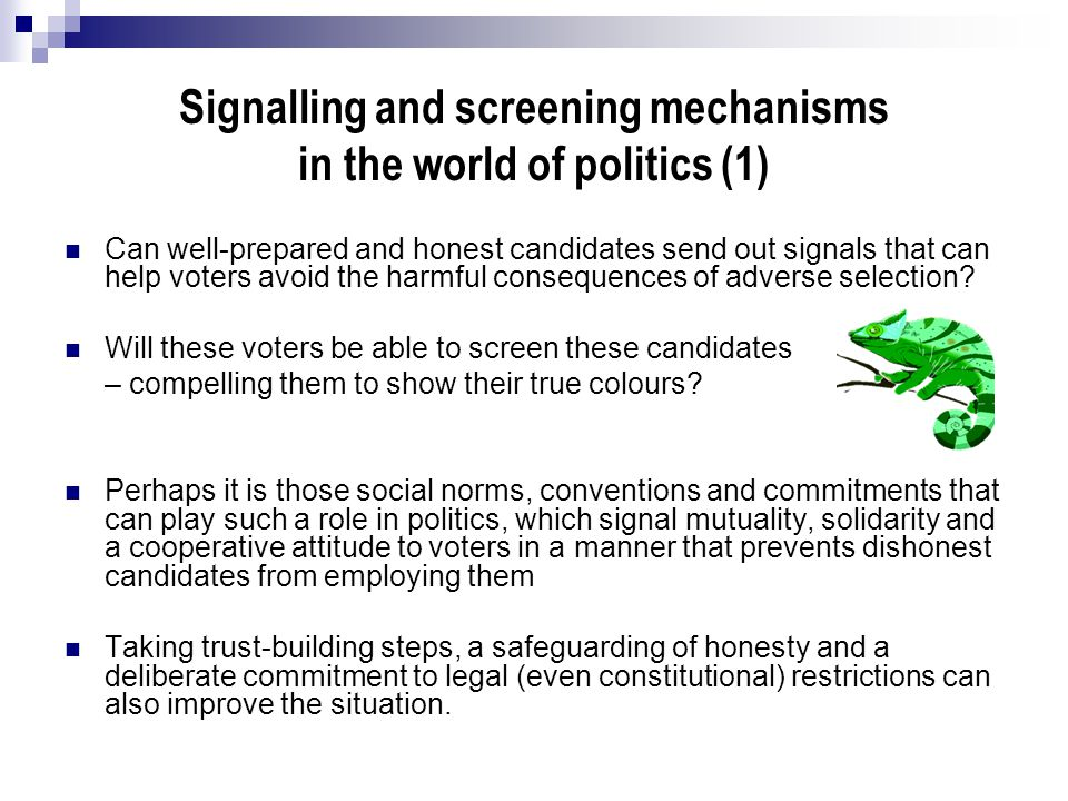 Signalling and screening mechanisms in the world of politics (1)