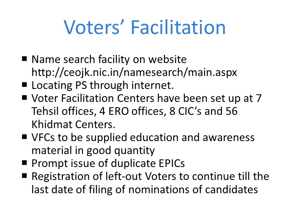 Voters' Facilitation Name search facility on website http://ceojk.nic.in/namesearch/main.aspx. Locating PS through internet.