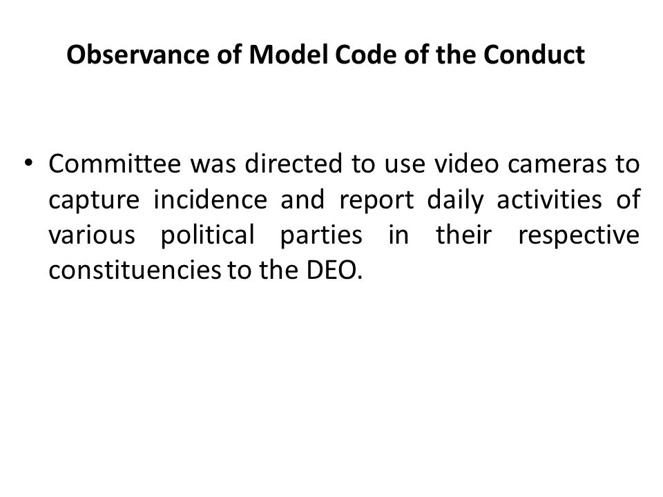 Observance of Model Code of the Conduct