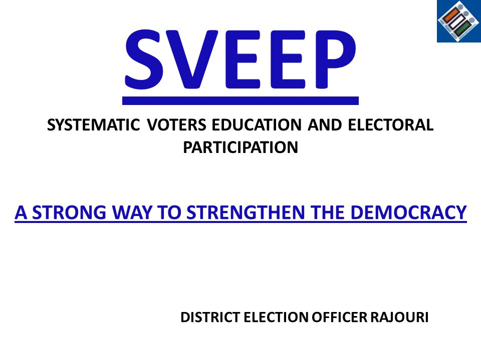 SVEEP A STRONG WAY TO STRENGTHEN THE DEMOCRACY