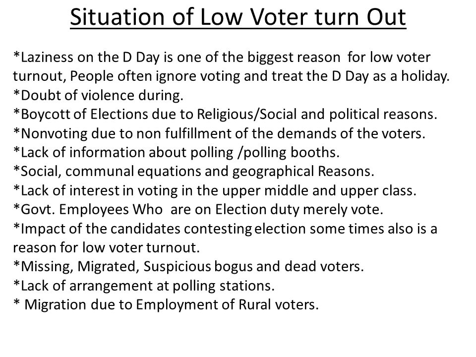 Situation of Low Voter turn Out