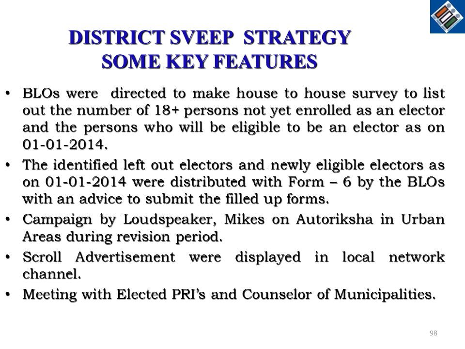 DISTRICT SVEEP STRATEGY SOME KEY FEATURES