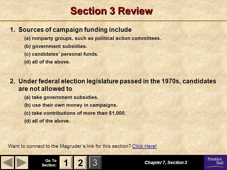 Section 3 Review 1 2 1. Sources of campaign funding include