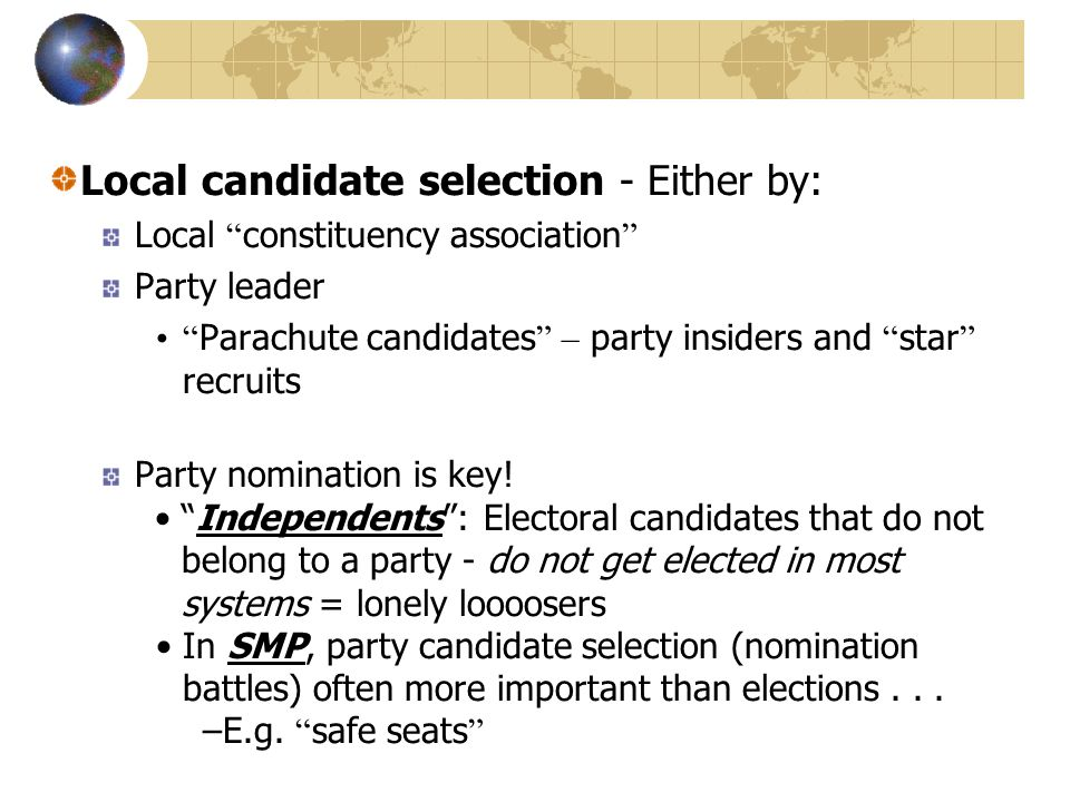 Local candidate selection - Either by: