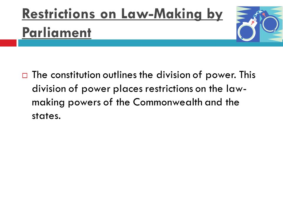 Restrictions on Law-Making by Parliament