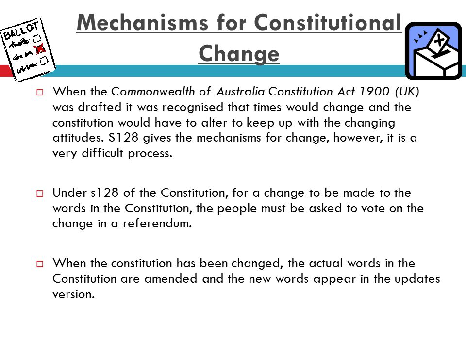 Mechanisms for Constitutional Change