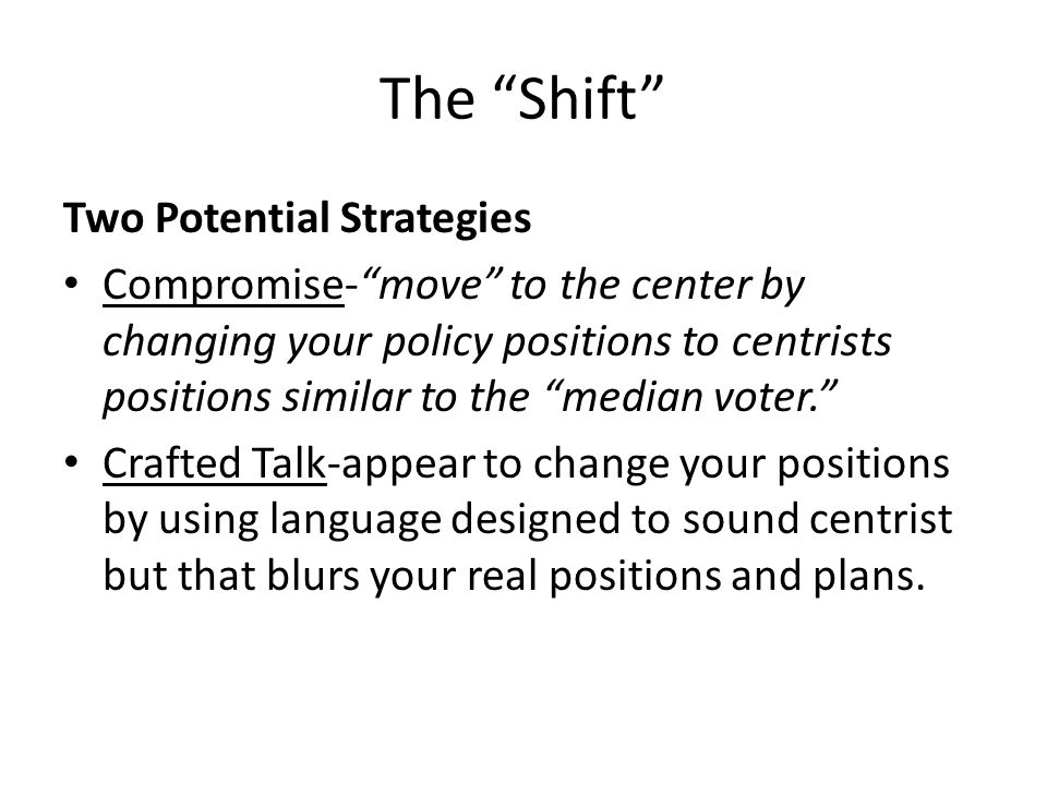 The Shift Two Potential Strategies