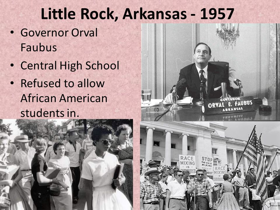Little Rock, Arkansas - 1957 Governor Orval Faubus Central High School