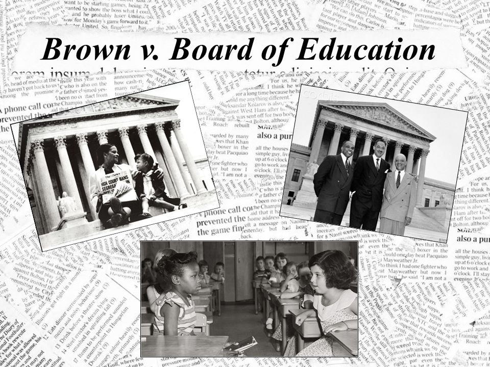 brown verse board of education of Brown v board of education of topeka was a landmark 1954 supreme court  case in which the justices ruled unanimously that racial segregation of children in.