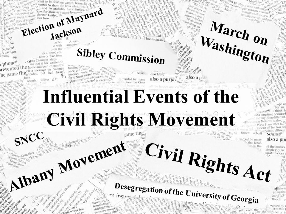 Influential Events of the Civil Rights Movement