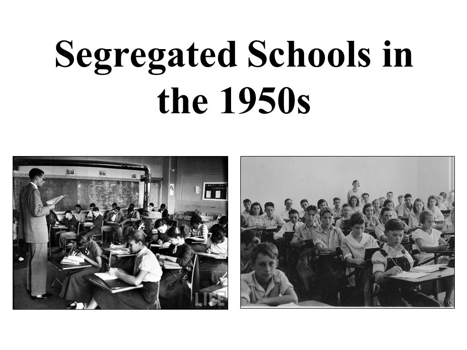 Segregated Schools in the 1950s