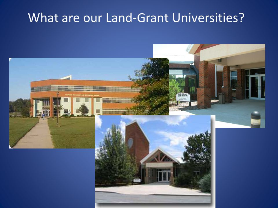 What are our Land-Grant Universities