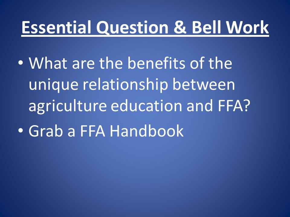 Essential Question & Bell Work