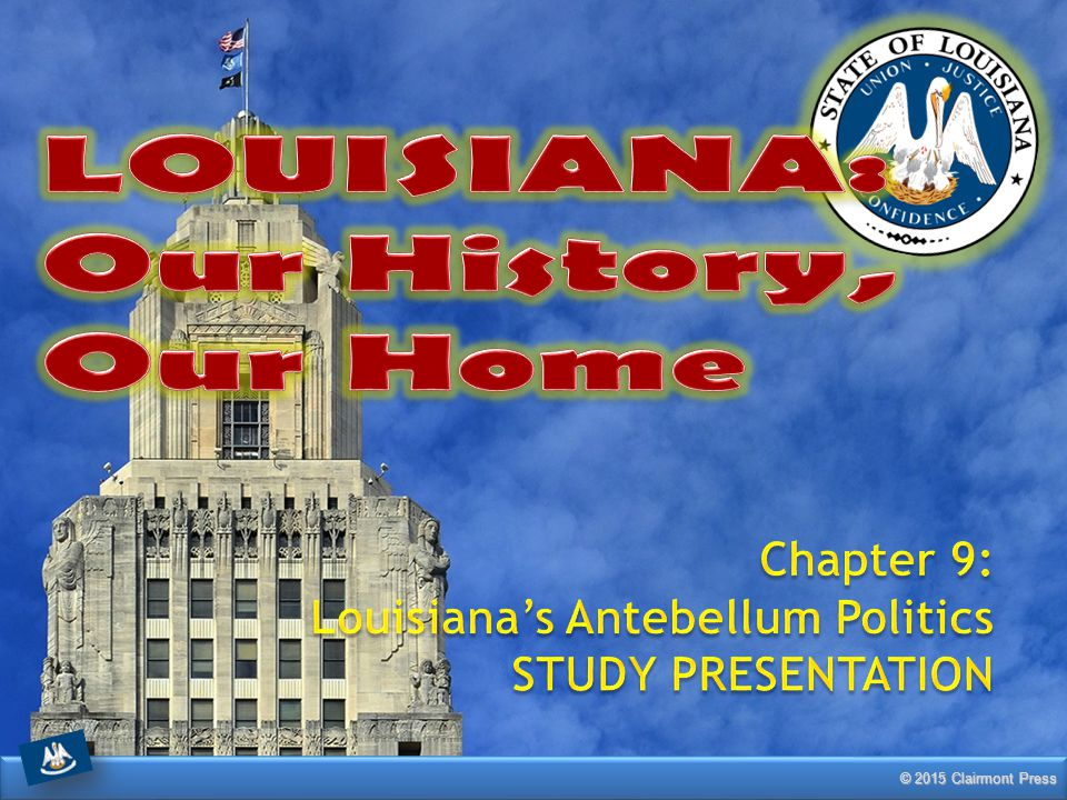 LOUISIANA: Our History, Our Home Chapter 9:
