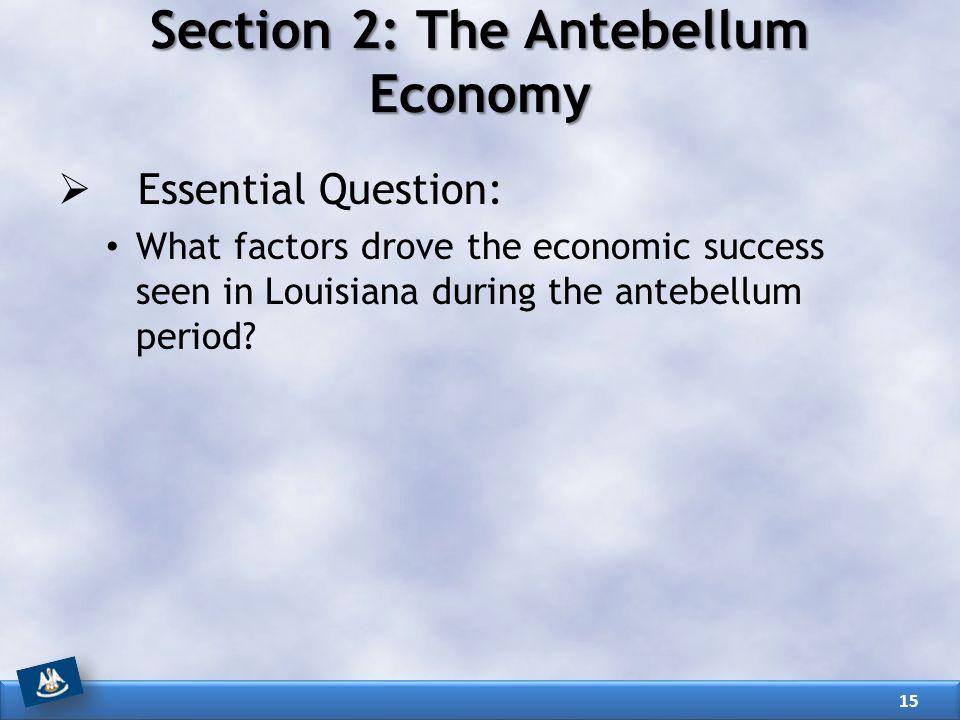 Section 2: The Antebellum Economy