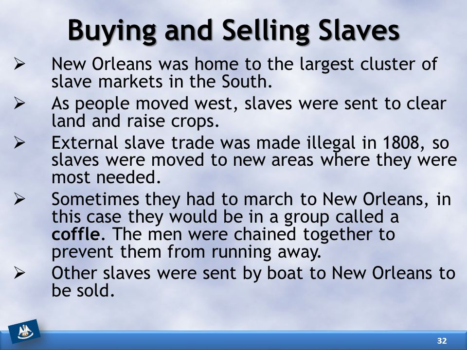Buying and Selling Slaves