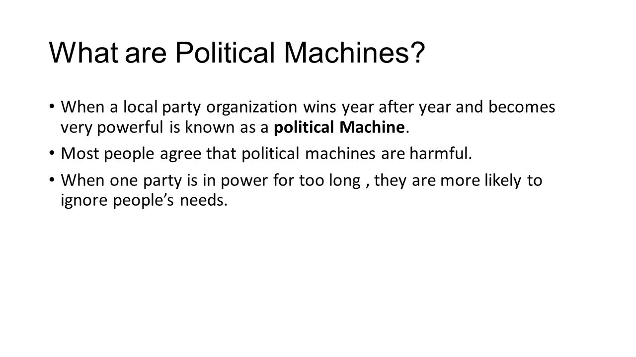 What are Political Machines