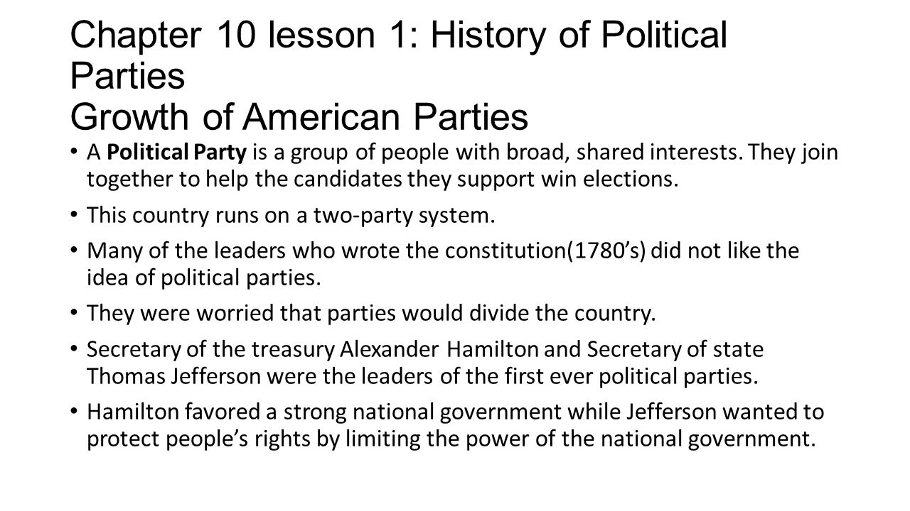 Chapter 10 lesson 1: History of Political Parties Growth of American Parties