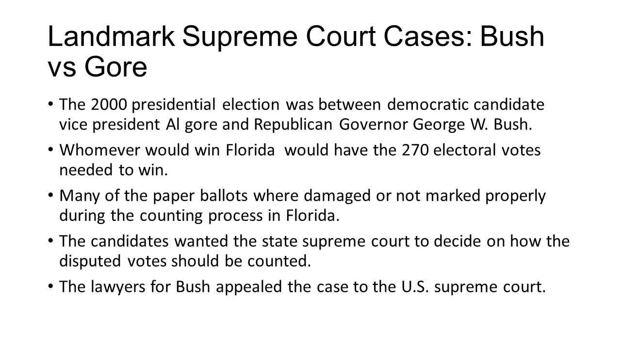 Landmark Supreme Court Cases: Bush vs Gore