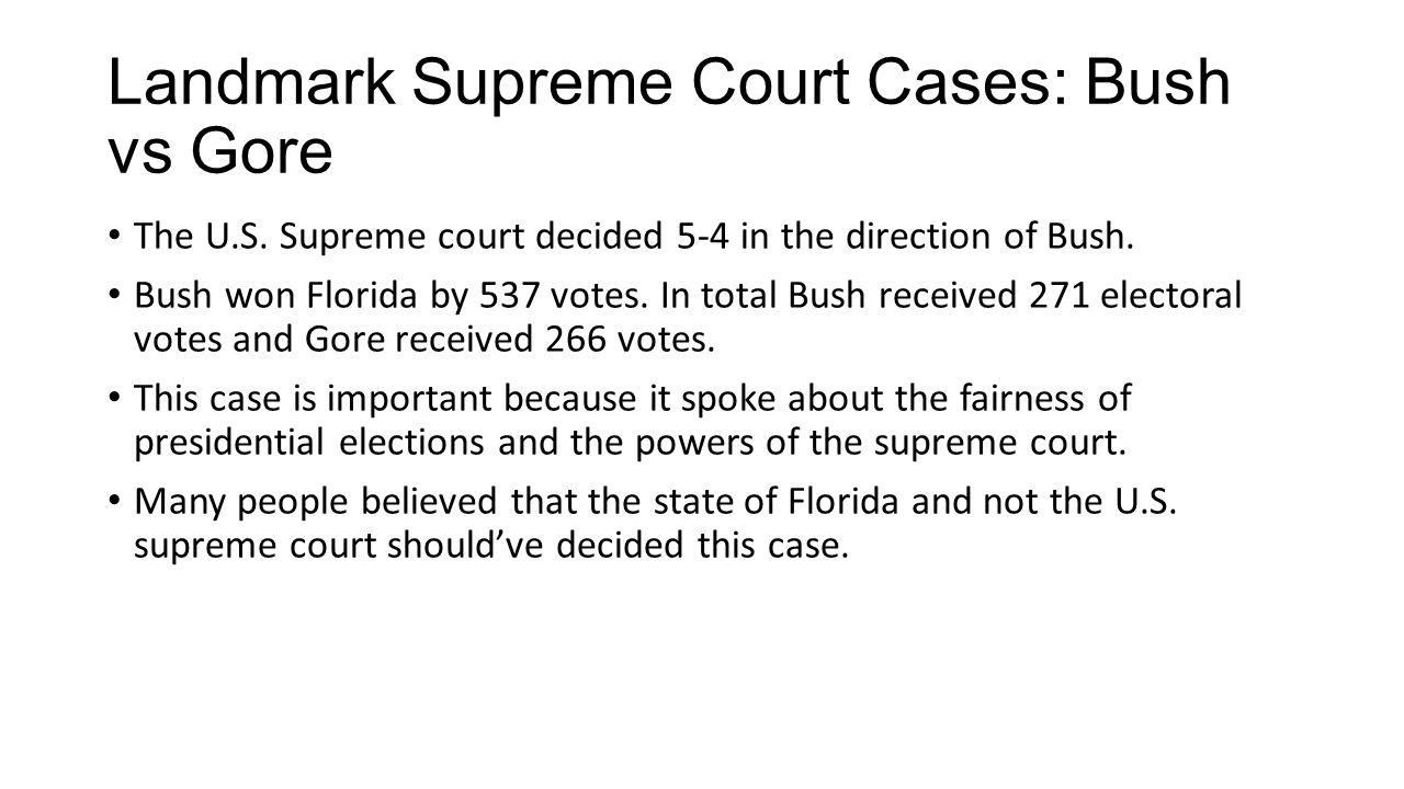 Landmark Supreme Court Cases: Bush vs Gore