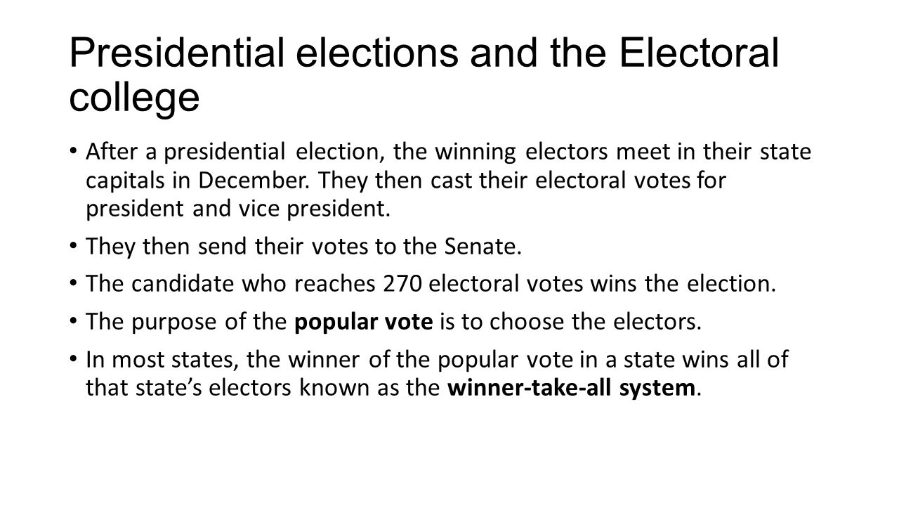 Presidential elections and the Electoral college