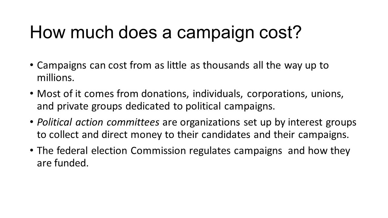 How much does a campaign cost