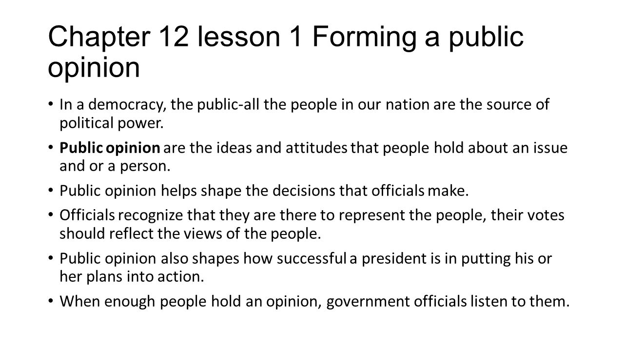 Chapter 12 lesson 1 Forming a public opinion