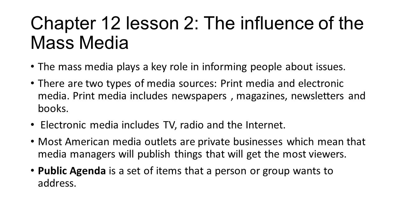Chapter 12 lesson 2: The influence of the Mass Media