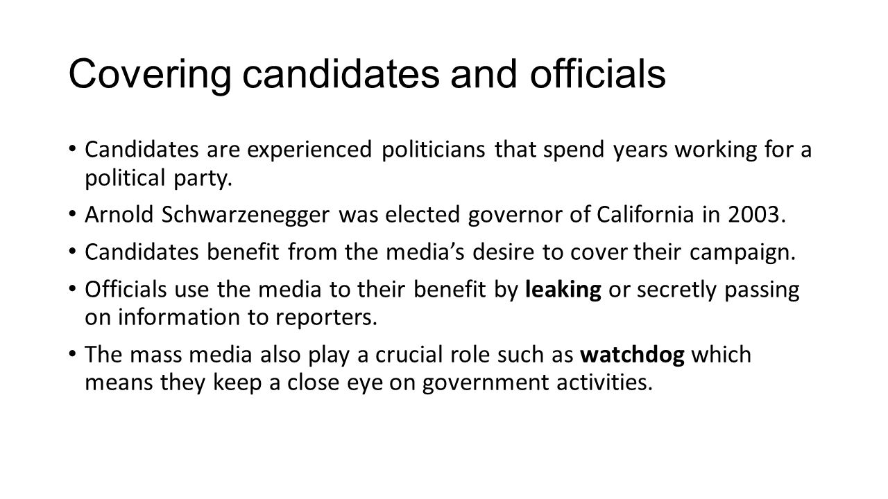 Covering candidates and officials