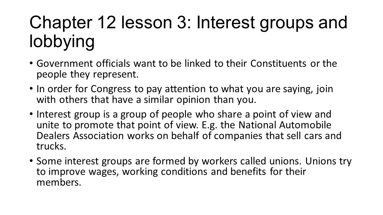 Chapter 12 lesson 3: Interest groups and lobbying