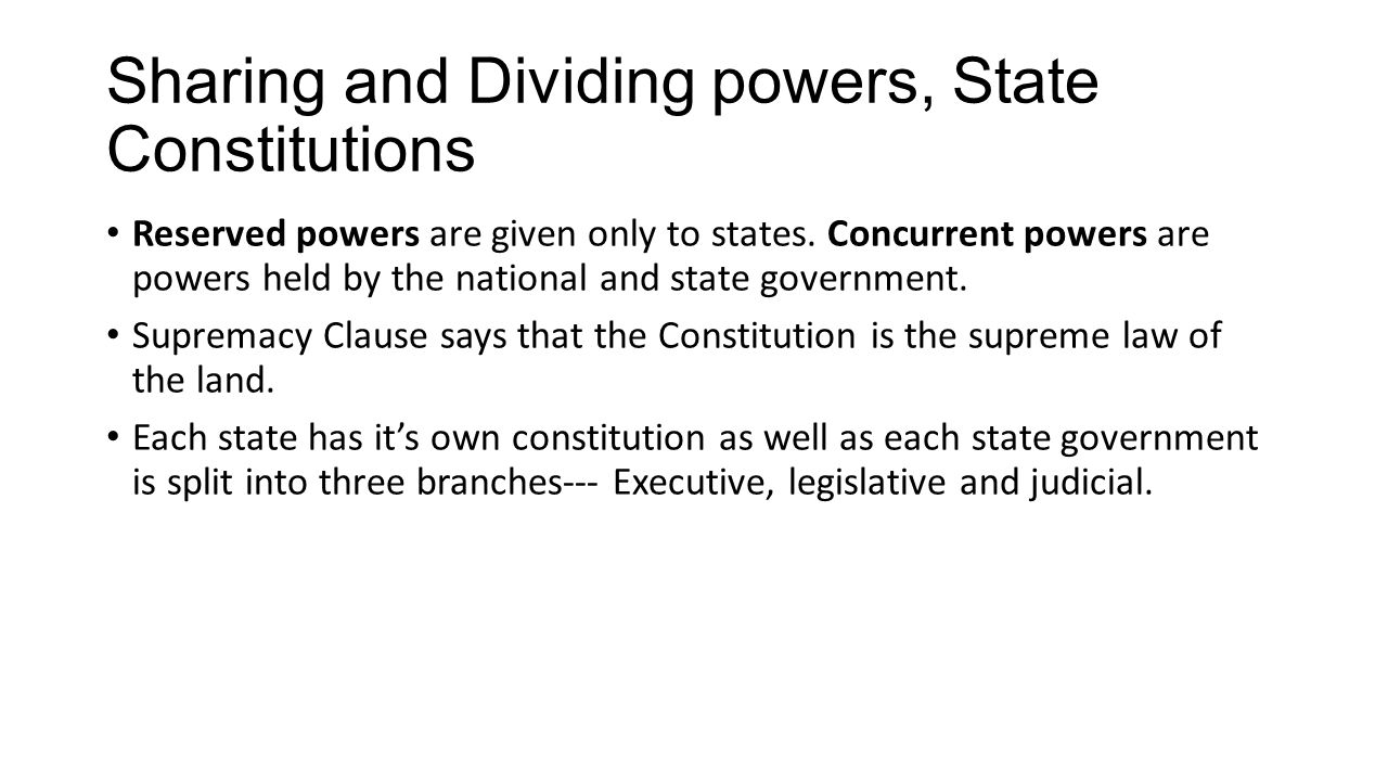 Sharing and Dividing powers, State Constitutions