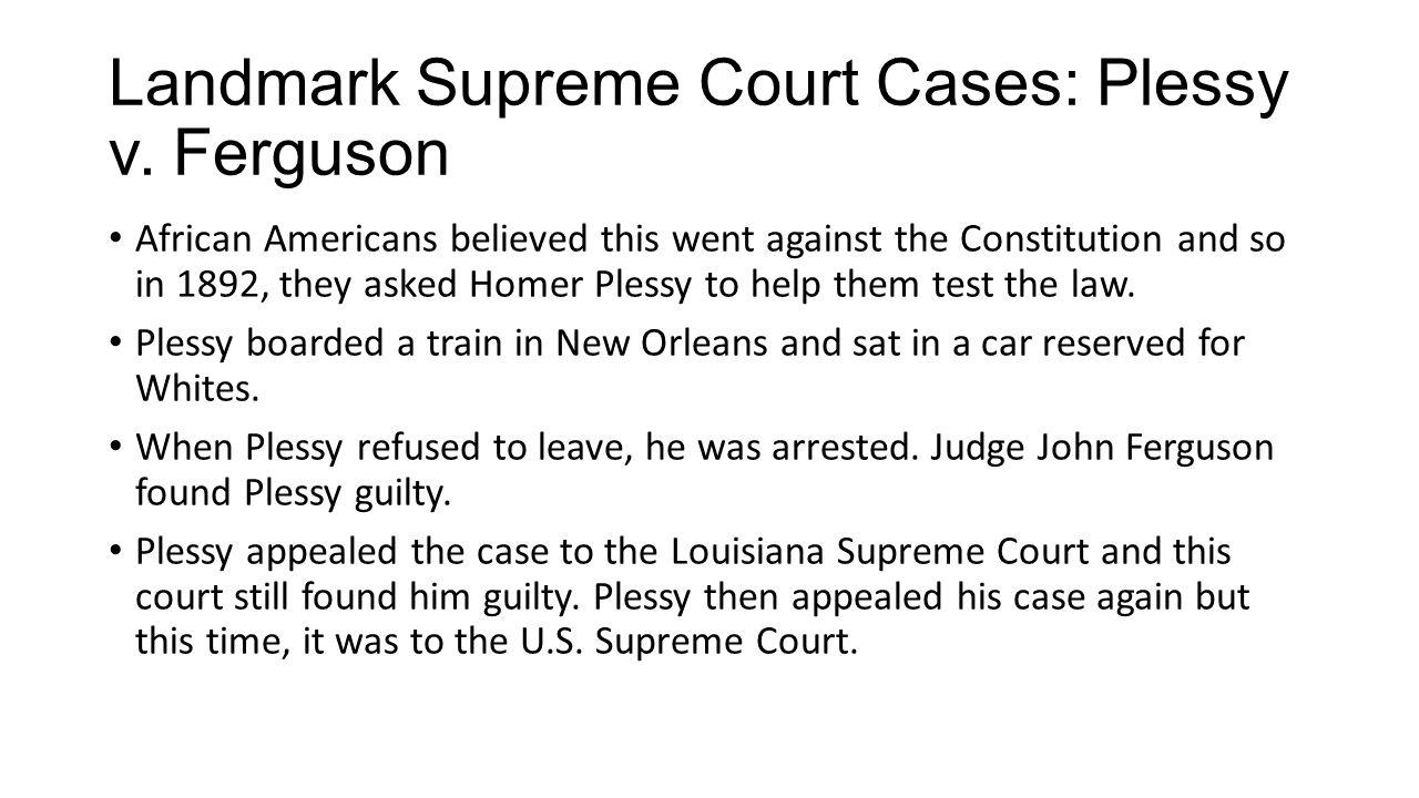 Landmark Supreme Court Cases: Plessy v. Ferguson