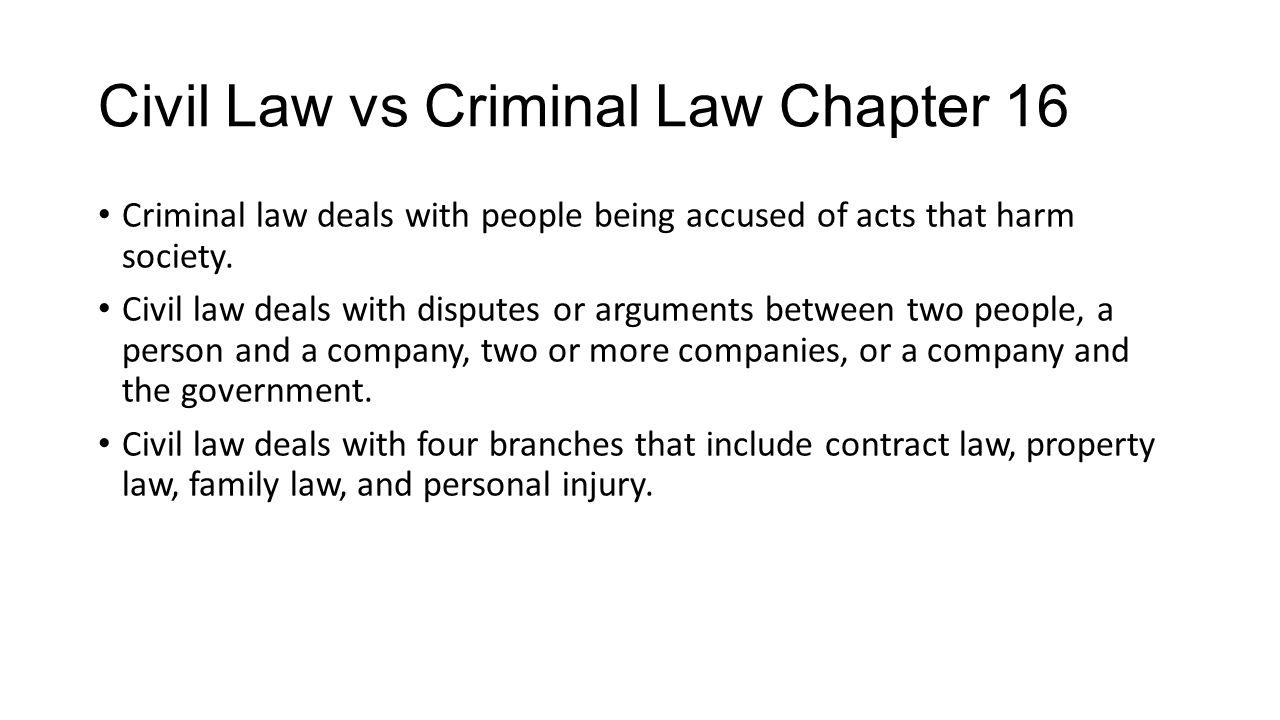 Civil Law vs Criminal Law Chapter 16