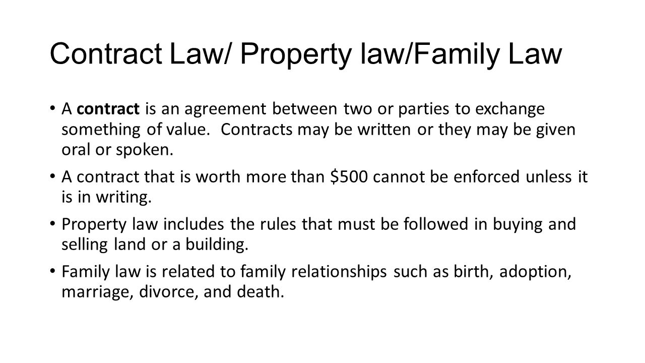 Contract Law/ Property law/Family Law