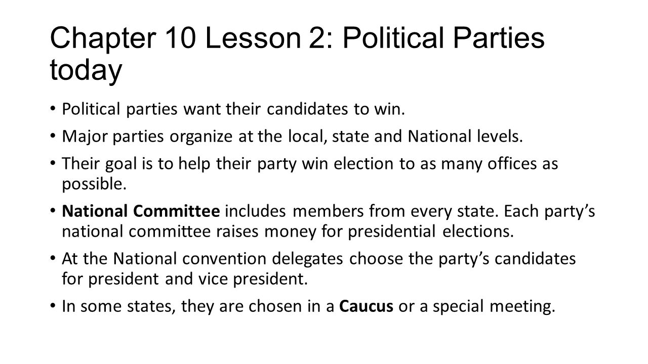 Chapter 10 Lesson 2: Political Parties today