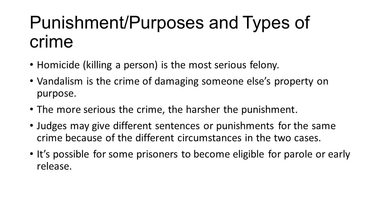 Punishment/Purposes and Types of crime