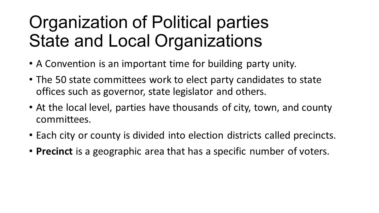 Organization of Political parties State and Local Organizations