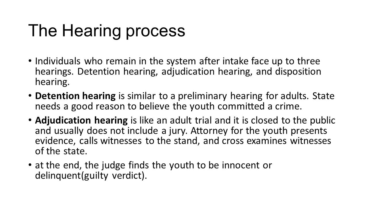 The Hearing process