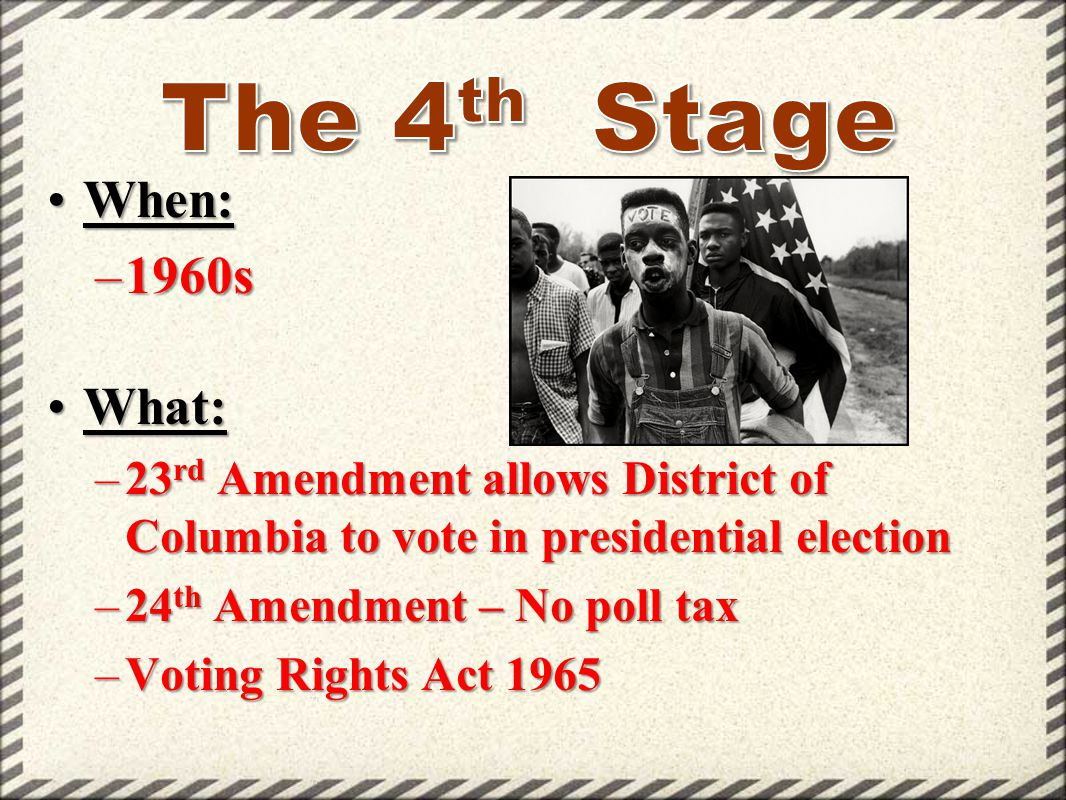 The 4th Stage When: 1960s What: