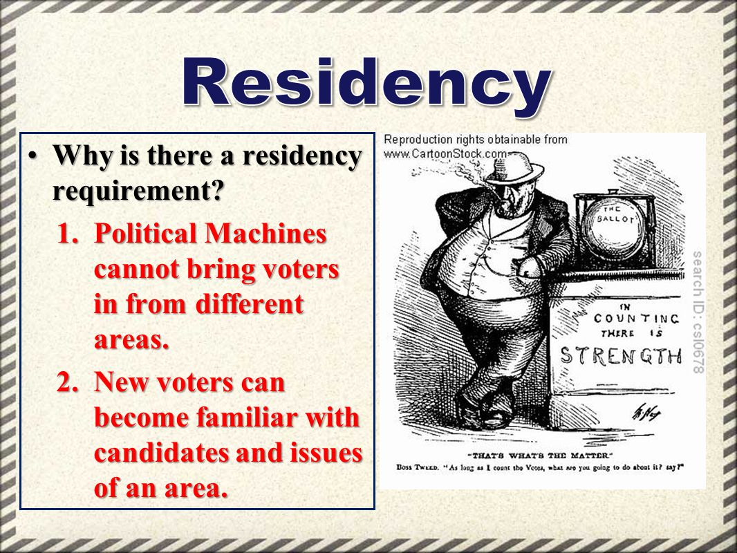 Residency Why is there a residency requirement