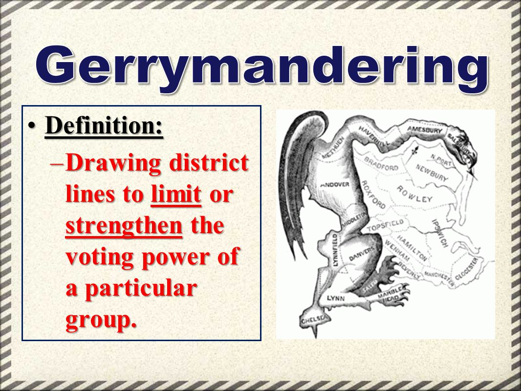 Gerrymandering Definition: