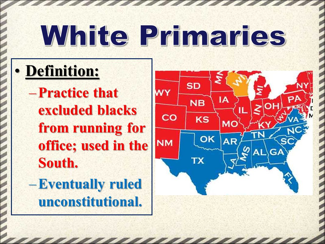 White Primaries Definition: