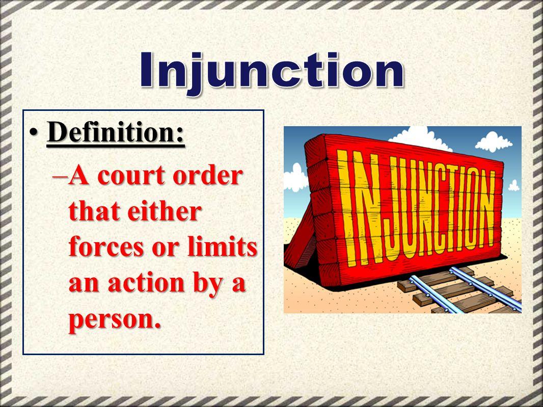 Injunction Definition: