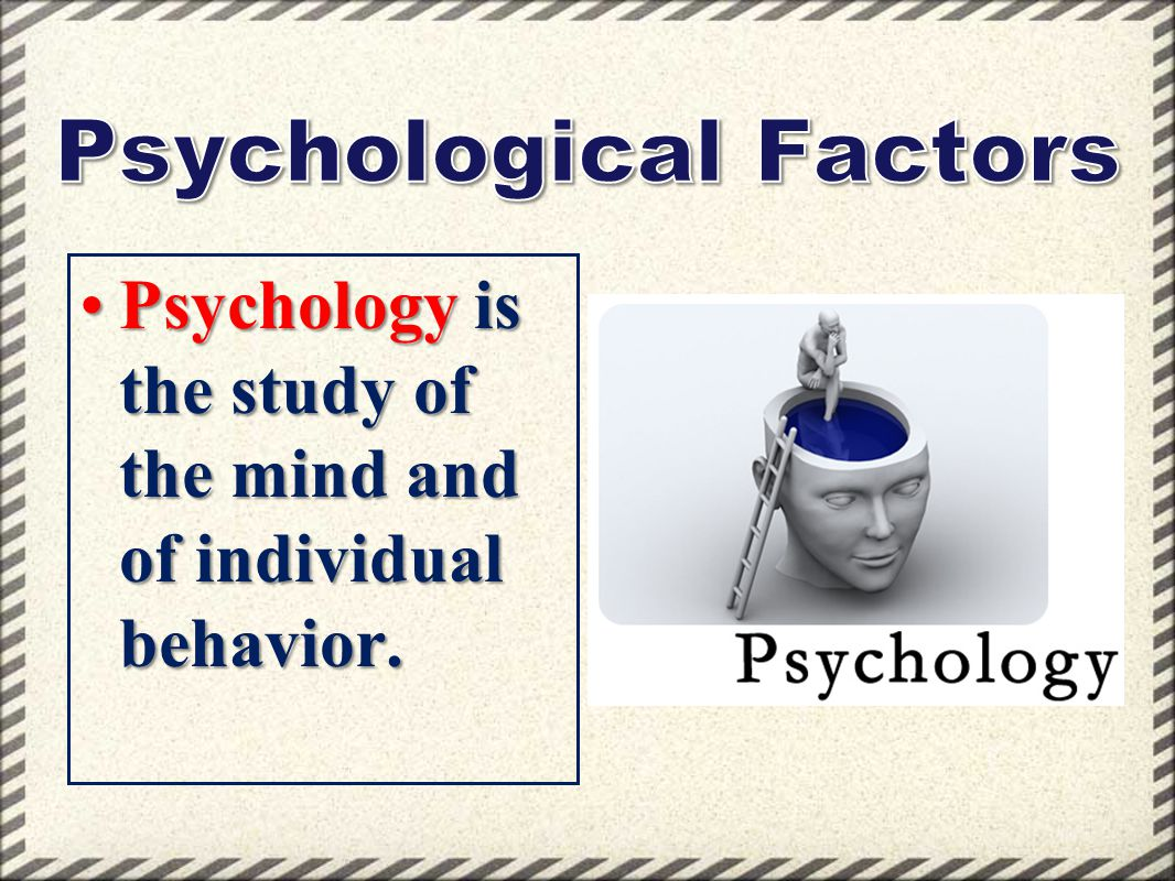 Psychological Factors