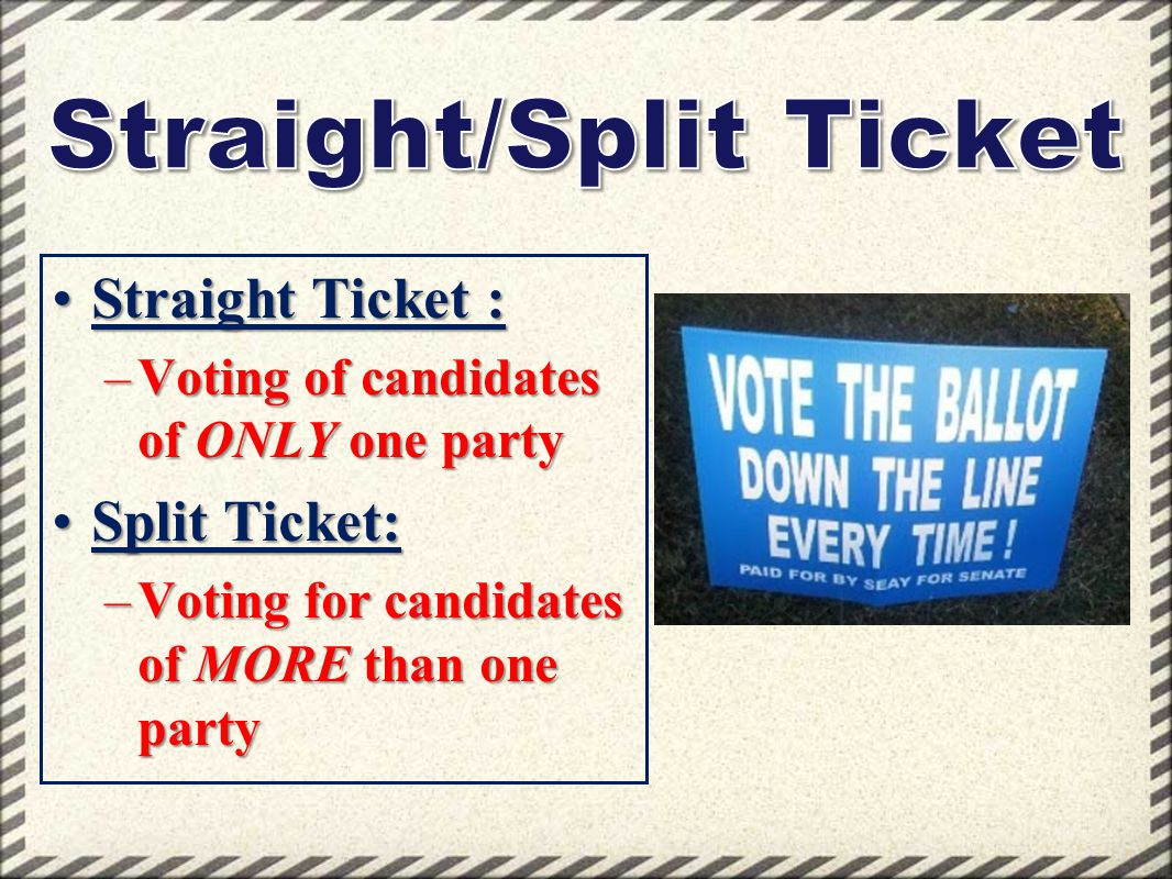 Straight/Split Ticket
